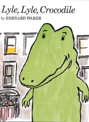 Lyle, Lyle, Crocodile By Waber, Bernard