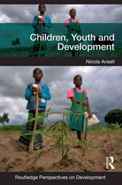 Children, Youth and Development By Ansell, Nicola